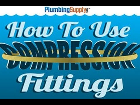 How to Use Compression Fittings