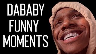 DaBaby BEST FUNNY MOMENTS Part 1