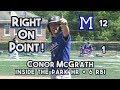 Montclair 12 Seton Hall Prep 1 Greater Newark Tournament Final Conor McGrath 6 RBI Day