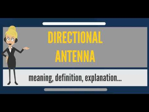 What is DIRECTIONAL ANTENNA? What does DIRECTIONAL ANTENNA mean? DIRECTIONAL ANTENNA meaning
