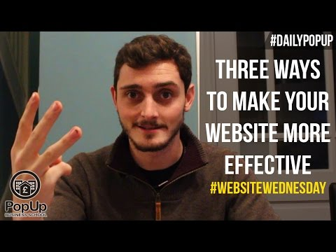 Three Ways to Make Your Website More Effective│The Daily Popup #83