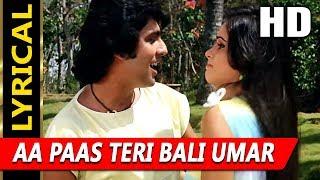 Aa Paas Teri Bali Umar With Lyrics |Amit Kumar | Lovers 1983 Songs | Kumar Gaurav, Padmini Kolhapure