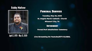Funeral Service & Interment for Mr. Bobby Mathew (REUPLOADED)