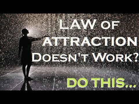 Why the Law of Attraction DOESN'T WORK! and How to Change That