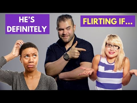 5 Signs He's DEFINITELY Flirting With You | James M Sama