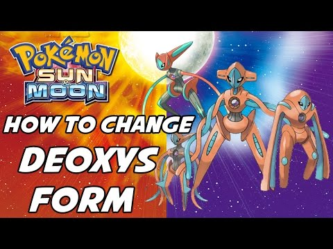 How to Change Deoxys's Form in Pokemon Ultra Sun and Ultra Moon!