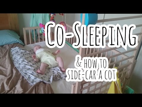 Co-Sleeping and How I Side-Carred a Cot