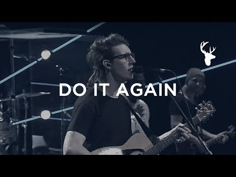 Do It Again - Paul Arend | Bethel Worship