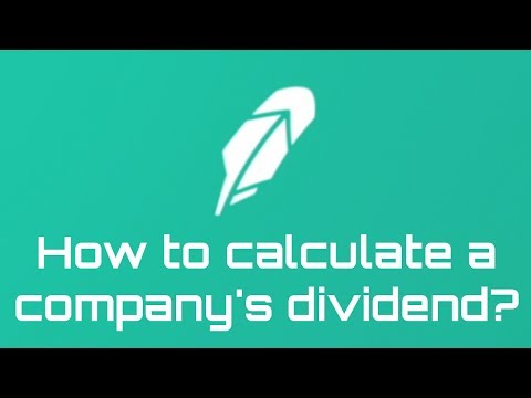 How to calculate a company's dividend |  ROBINHOOD APP