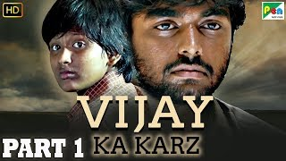 Vijay Ka Karz | Tamil Hindi Dubbed Movie | Archana Kavi, Daniel Balaji