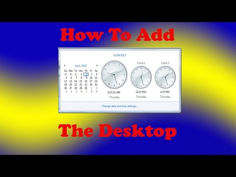 How to Add a Clock to the Desktop in Windows 7