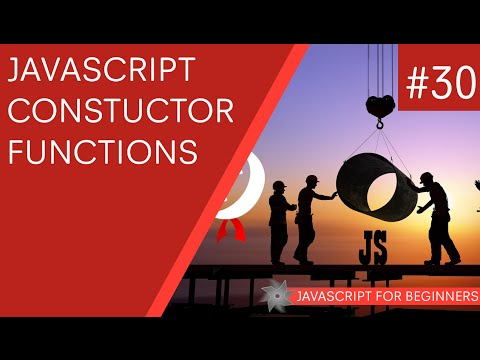 JavaScript Tutorial For Beginners #30 - Constructor Functions