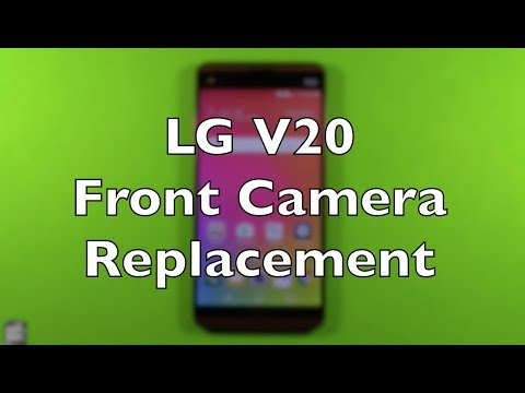 LG V20 Front Camera Replacement Repair How To Change