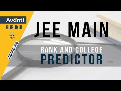 JEE Main Rank & College Predictor | Check which college you can get on your score?