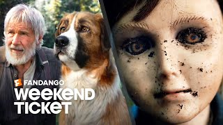 In Theaters This Week: Brahms: The Boy II, The Call of the Wild   Weekend Ticket