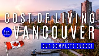 The Cost of Living in Vancouver, Canada
