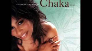 Chaka Khan I Know You I Live You
