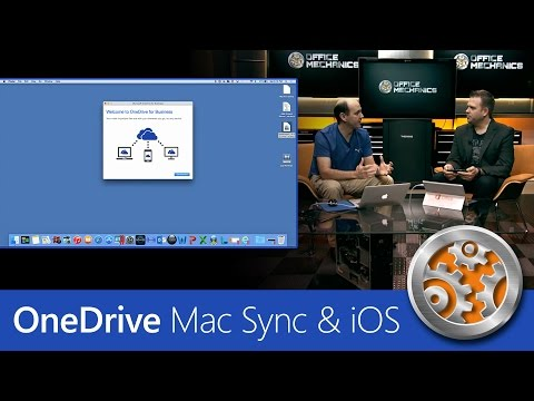How to use the OneDrive for Business Mac sync client & updated iOS app