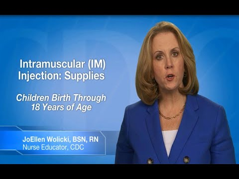 Intramuscular (IM) Injection: Supplies (Children Birth Through 18 Years of Age)