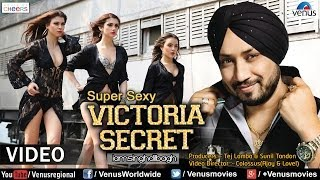 Super Sexy Victoria Secret Video Song | Feat. Dilbagh Singh & Millind Gaba