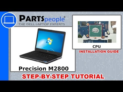Dell Precision M2800 (P29F001) CPU How-To Video Tutorials