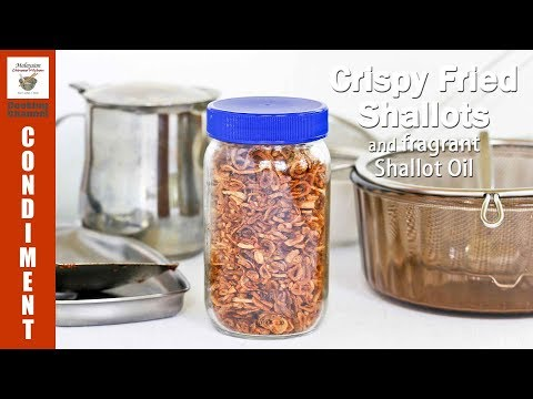 Crispy Fried Shallots and Fragrant Shallot Oil | Malaysian Chinese Kitchen