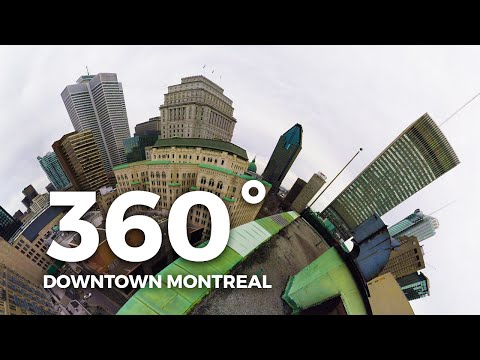 Montreal 360 VR Video Downtown Experience in Virtual Reality
