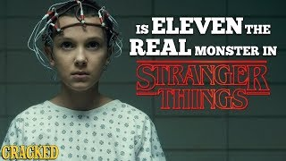 Is Eleven the Real Monster in Stranger Things?