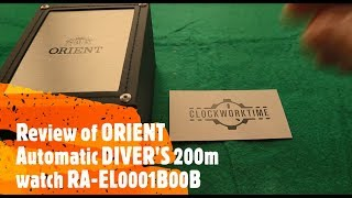Orient 200m Diver RA-EL0001B00B Automatic Watch REVIEW