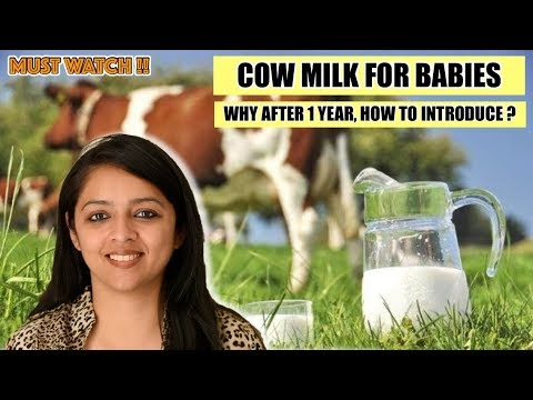 COW MILK FOR BABIES || WHEN TO INTRODUCE AND HOW ?