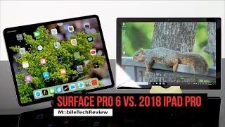 Microsoft Surface Pro 6 vs. 2018 iPad Pro Comparison Smackdown