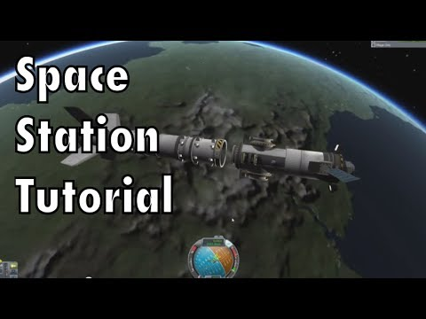 Kerbal Space Program - Tutorial For Beginners - Part 10 - Space Stations & Rendezvous