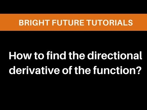 How to find the directional derivative of the function?
