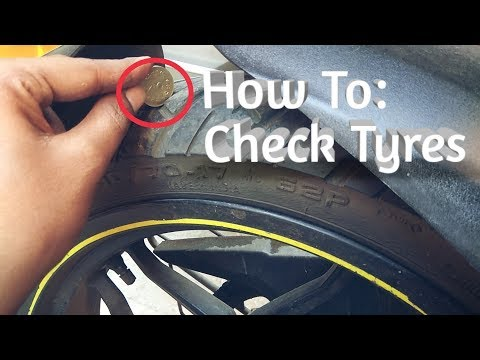 How To Check Tyre Condition | 2018