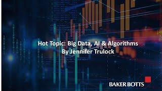Hot Topic: Big Data, AI & Algorithms