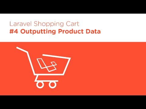 Laravel 5.2 PHP - Build a Shopping Cart - #4 Outputting Product Data