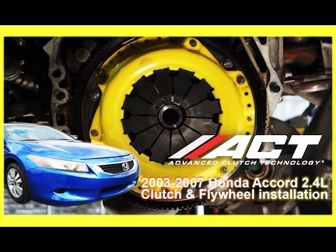 ACT Clutch Install:  2003 - 2012 Honda Accord and 2009 – 2014 Acura TSX