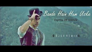 DJSX - Bande Hain Hum Uske (Depths Of Silence Mix)