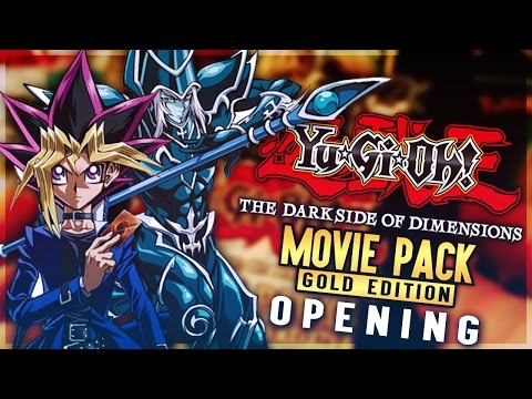 OH YEAH! WE GOT IT! BEST Yu-Gi-Oh: The Darkside of Dimensions GOLD EDITION Movie Pack Opening!