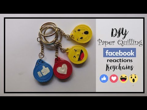 How to make paper quilling 'Facebook Reactions' Key chains? Simple and easy
