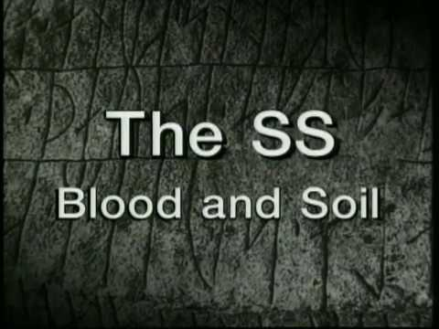 (02/04) The Occult History of the Third Reich - The SS Blood and Soil