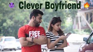 Chalak BoyFriend | Ojas Mendiratta