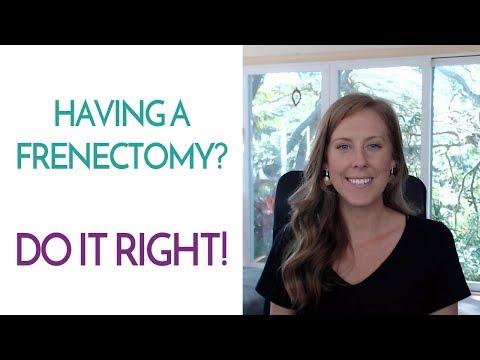 Having a Frenectomy? Do It Right?