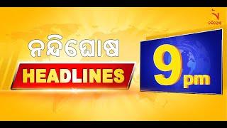 Headlines@9PM   2nd July 2020   NandighoshaTV