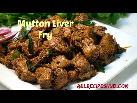 Mutton Liver fry | Mutton Liver Pepper Fry - All Recipes Hub