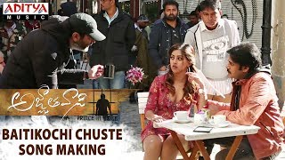 Baitikochi Chuste Song Making   Agnyaathavaasi   Pawan Kalyan, Anu Emmanuel   Trivikram   Anirudh