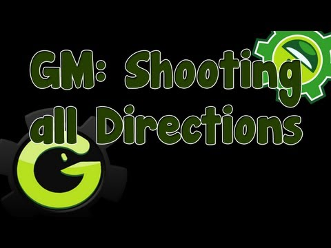 Game Maker Tutorial - Shooting in all Directions