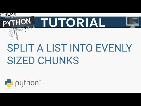 How to split a list into evenly sized chunks in Python | Python Tutorial