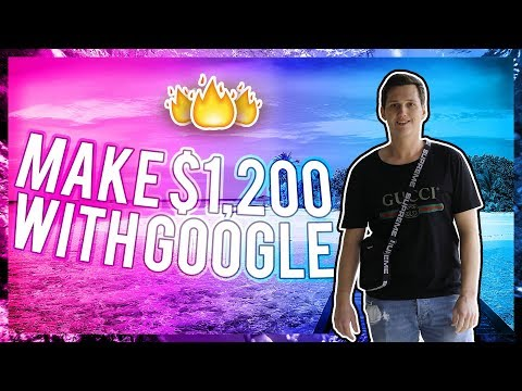 [4 Easy Steps] To Make $1,200 With Google