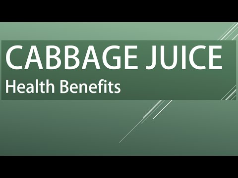 CABBAGE JUICE BENEFITS - Amazing Health Benefits of Cabbage Juice - Amazing Vegetable Juices